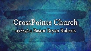 05/23/21 - Pastor Bryan Roberts - Prison Shaking Praise