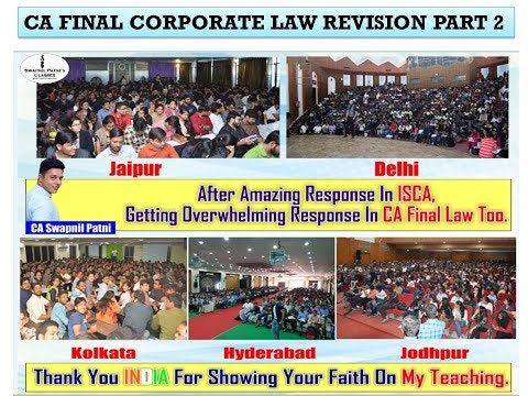 Revision of CA Final Corporate Law [Part 2] for May 2018 By CA,CS,LLB Swapnil Patni