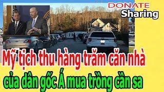 Mỹ t,ị,ch th,u h,à,ng trăm căn nhà c,ủ,a d,â,n g,ố,c Á m,u,a tr,ồ,ng c,ầ,n s,a