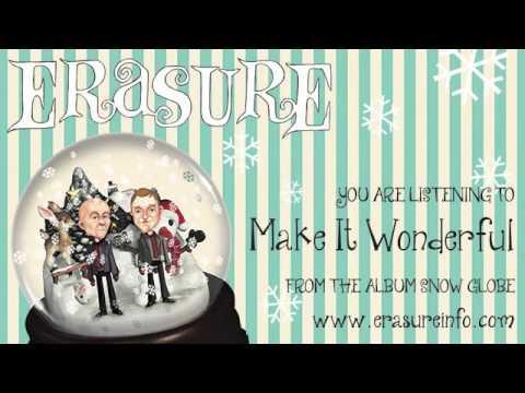 ERASURE - 'Make It Wonderful' from the album 'Snow Globe'