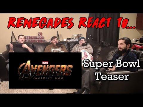 Renegades React to... Avengers: Infinity War - Super Bowl Teaser