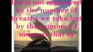 life is not measured by the number of breaths we take,but by the nu...
