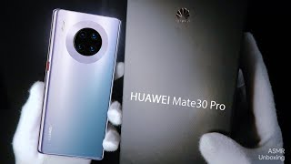 Huawei Mate 30 Pro Unboxing | ASMR Unboxing