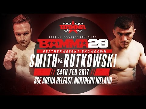 BAMMA 28: Daniel Rutkowski vs Niall Smith