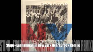 Sting - Englishman In New York (MarkBrook Remix)