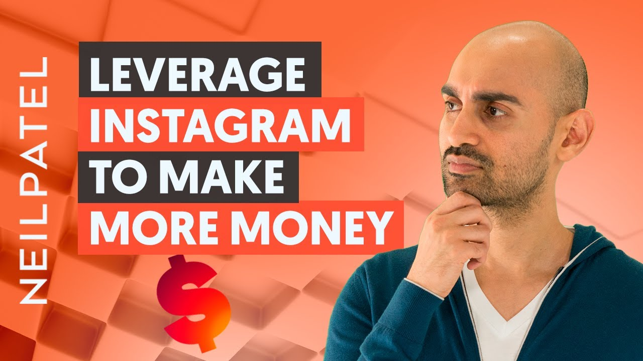 How to Leverage Instagram to Actually Make You More Money