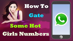 How to Get Some Whatsapp Hot Girls Phone Numbers - using this Mobile App