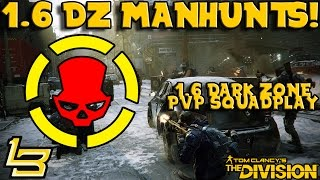 1.6 Manhunts - DZ PvP (The Division)