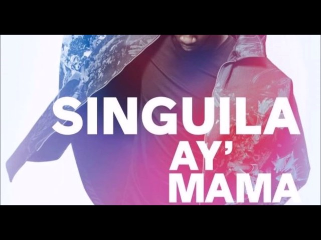 singuila ay mama mp4