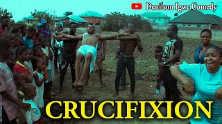 Happy Easter 2020 - The crucifixion (Denilson Igwe Comedy)