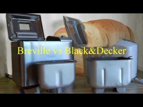 Breville Vs Black&Decker Breadmaker