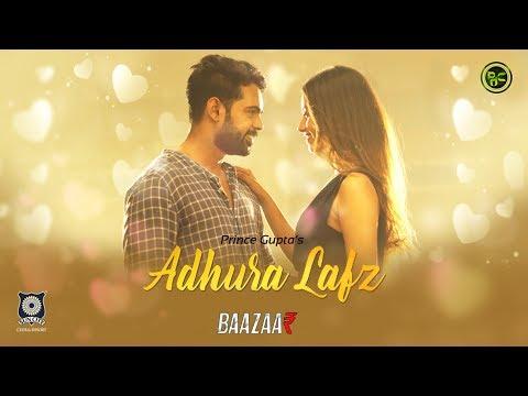 Adhura Lafz | Rahat fateh ali khan | Baazaar |Saif Ali Khan, Rohan Mehra| Prince Gupta |