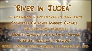 river in judea marcus feldman arr leavitt family promise rochester mn massed chorale