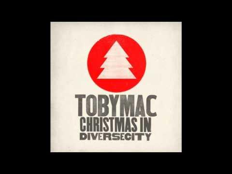 tobyMac - Angels We Have Heard On High