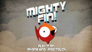 Mighty Fin iPhone/iPod Launch Trailer