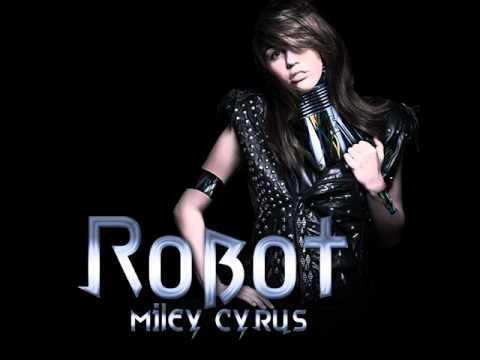 Miley Cyrus - Robot [HQ]