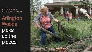 Arlington Woods picking up the pieces from F3 tornado