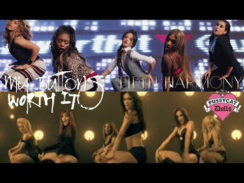 Fifth Harmony & The Pussycat Dolls  My Buttons Worth It Mashup