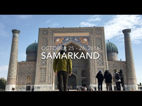 Uzbekistan Part 2: Samarkand