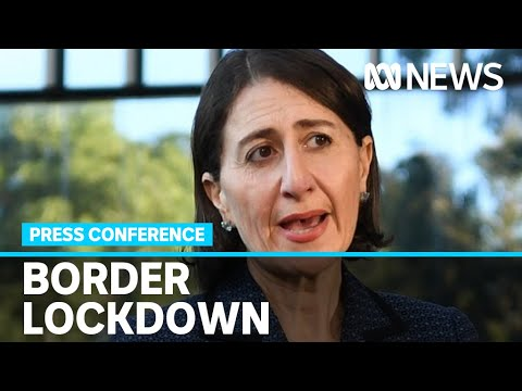 New South Wales and Victorian governments agree to lock down state border | ABC News