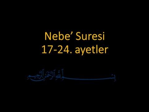 NEBE SURESİ 17-24. AYETLER EZBERLE (HER AYET ON TEKRAR)