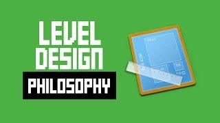 My Level Design Philosophy + Tips For Designing Levels
