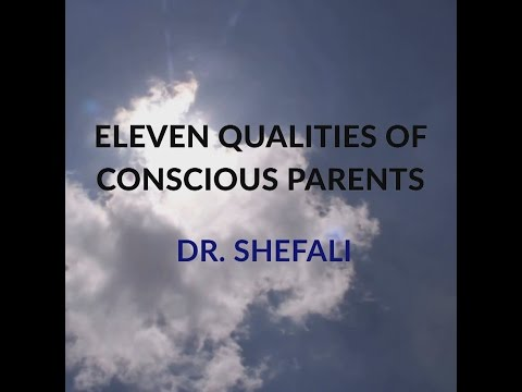 11 Qualities of Conscious Parents