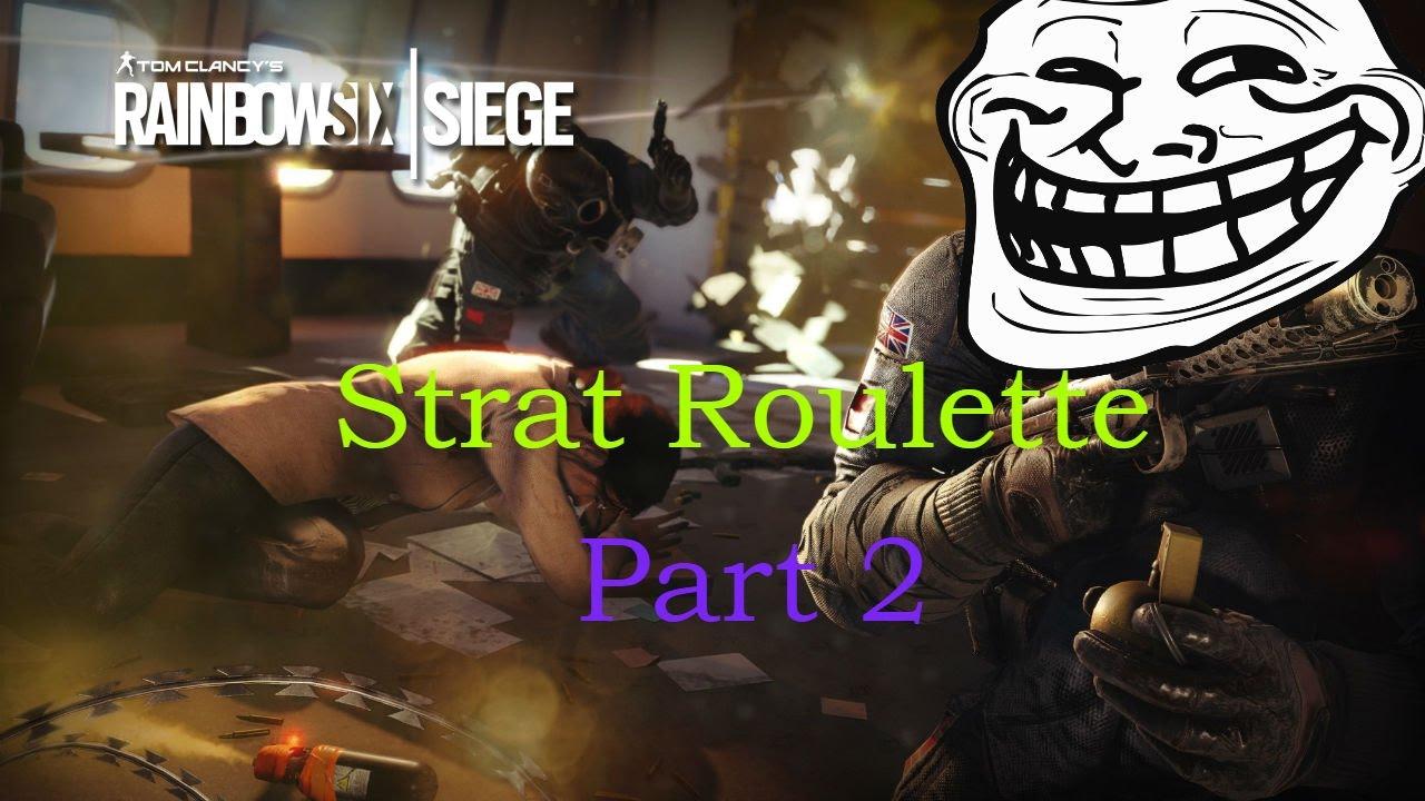 Strat roulette rainbow six