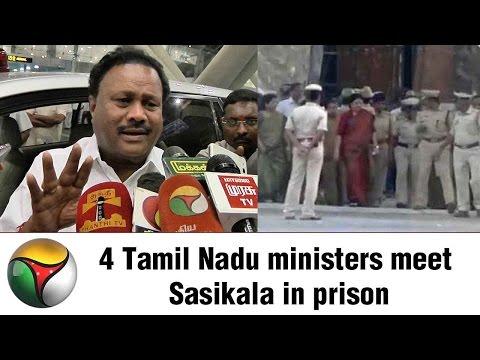 4 Tamil Nadu ministers meet Sasikala in prison