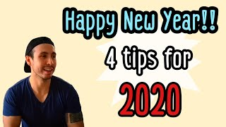 Happy New Year!! 4 tips for 2020!! thumbnail