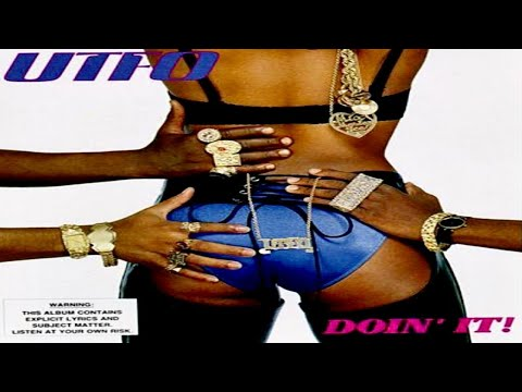 UTFO - DOIN' IT (FULL ALBUM) (1989)