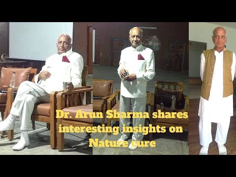 Nature Cure, Dr. Arun Sharma talks on Nature Cure in Sacred Space, Secunderabad