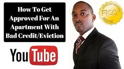 Get Approved For An Apartment With A Bad FICO Credit Score Or Eviction On Your Credit Report