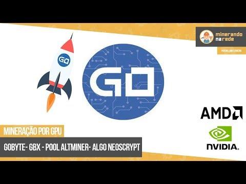 GOBYTE (GBX) - MINERAÇÃO POR GPU - POOL ALTMINER ALGORITMO NEOSCRYPT