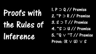 Logic Lesson 6: Proofs with the Rules of Inference