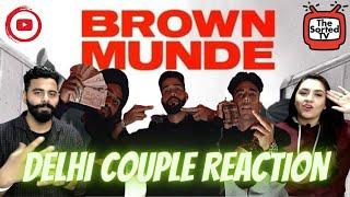 BROWN MUNDE - AP DHILLON   GURINDER GILL   SHINDA KAHLON    Delhi Couple Reactions