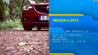 REVIEW Mazda 6 SkyActiv 2014 www.buhnici.ro