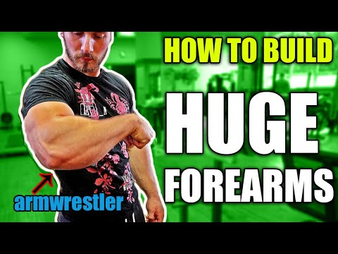 How to get big forearms (ARM WRESTLING FOREARM WORKOUT *secrets)