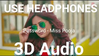 Password Miss Pooja | 3D Audio | Bass Boosted | Latest New Punjabi Songs 2019