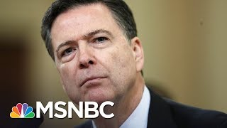 President Trump's Team Desperate To Explain James Comey Firing | Rachel Maddow | MSNBC Free HD Video