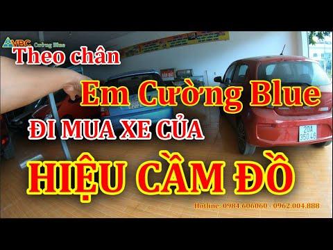 Theo chân Em Cường Blue đi Mua Xe ở Hiệu Cầm Đồ   Việt Bắc Car