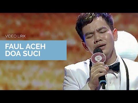 Faul Aceh - Doa Suci Lirik (Vertical Video)