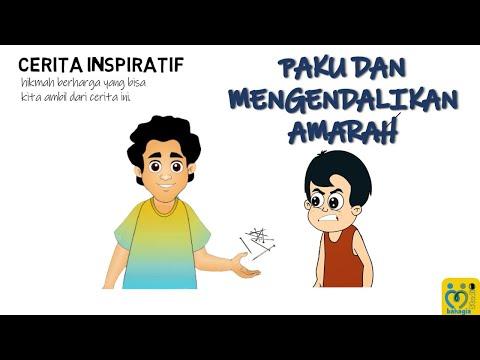 VIDEO CERPEN INSPIRATIF : PAKU DAN CARA MENAHAN AMARAH