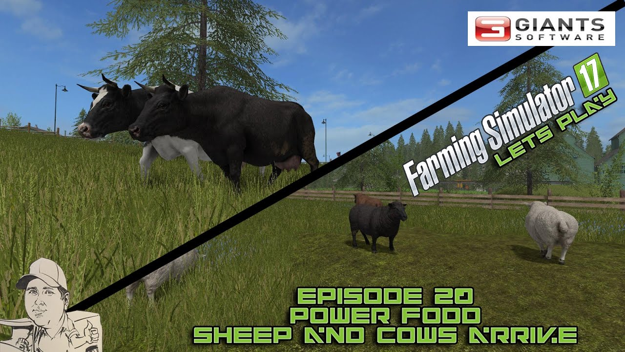 Farming Simulator 2017 - Episode 20 - Power Food, Sheep and Cows arrive