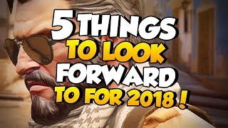 CS:GO - 5 Things to look forward to for 2018!