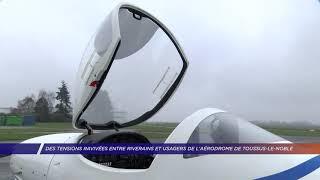 Yvelines | Des tensions ravivées entre riverains et usagers de l'aérodrome de Toussus-le-Noble