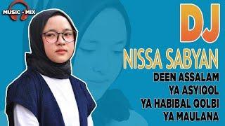 Nissa Sabyan Versi Remix - DJ Sholawat terbaru 2018 🎵