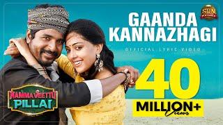 GaandaKannazhagi - Lyric Video |Namma Veettu Pillai |Sivakarthikeyan |SunPictures |Pandiraj |D.Imman