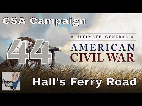HALL'S FERRY ROAD (VICKSBURG) - Ultimate General Civil War Confederate Campaign #44