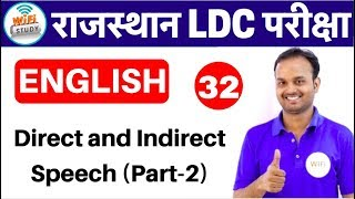 English for Rajasthan LDC,RAS, Exams by Sanjeev Sir | Direct and Indirect Speech part-2  |Day- #32